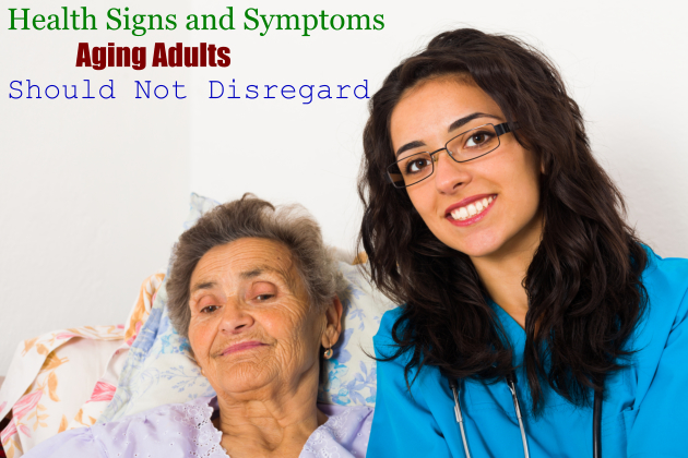 Health Signs and Symptoms Aging Adults Should Not Disregard